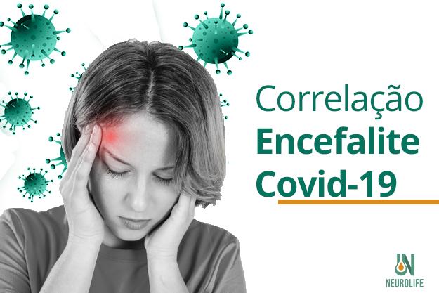 Primeiro Caso De Encefalite Por Covid-19 é Confirmado